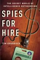 Cover of: Spies for Hire | Tim Shorrock