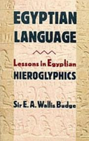 Cover of: Egyptian language: easy lessons in Egyptian hieroglyphics with sign list