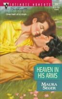 Cover of: Heaven In His Arms (Silhouette Intimate Moments #803)