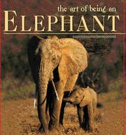 The art of being an elephant