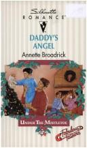 Cover of: Daddy'S Angel (Fabulous Father Under The Mistletoe)