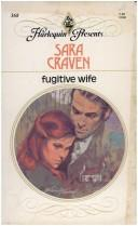 Cover of: Fugitive Wife (Harlequin, 368) |