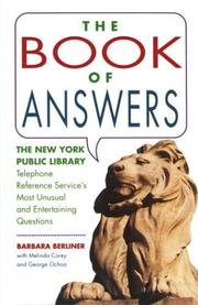 Cover of: The Book of Answers: The New York Public Library Telephone Reference Service's Most Unusual & Entertaining Questions
