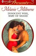 Cover of: Innocent Wife, Baby Of Shame