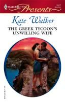 Cover of: The Greek Tycoon's Unwilling Wife
