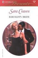 Bartaldi'S Bride (Wedlocked) (Presents, 2119)