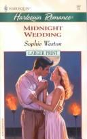 Cover of: Midnight Wedding - Larger Print | Weston