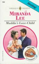 Cover of: Maddie's Love - Child (From Here to Paternity) | Miranda Lee