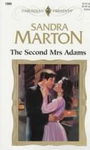 Cover of: The Second Mrs Adams (Top Author) | Sandra Marton