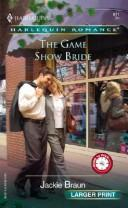Cover of: The Game Show Bride | Jackie Braun
