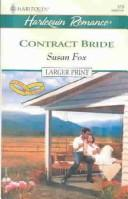 Cover of: Contract Bride   To Have & To Hold | Susan Fox