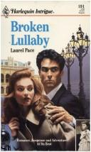 Cover of: Broken Lullaby | Laurel Pace