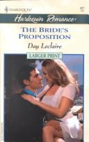 BrideS Proposition - Larger Print (Harlquin Romance, No. 457)