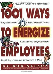 Cover of: 1001 Ways to Energize Employees