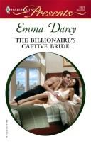 Cover of: The Billionaire's Captive Bride