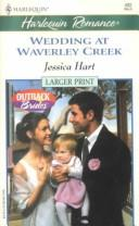 Cover of: Wedding At Waverley Creek | Hart