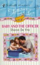 Cover of: Baby And The Officer (Lullabies And Love)