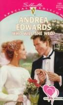 Cover of: Who will she wed?