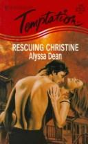 Cover of: Rescuing Christine | Dean