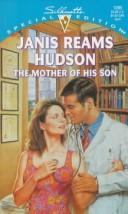 Cover of: Mother Of His Son | Janis Reams Hudson