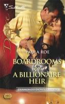 Cover of: Boardrooms & A Billionaire Heir