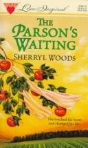 Cover of: The Parson's Waiting (Love Inspired #1)