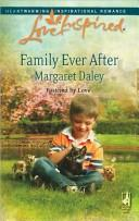 Family Ever After (Fostered by Love Series #3) (Love Inspired #444)