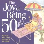 Cover of: The joy of being 50 plus | Allia Zobel-Nolan