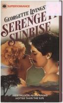 Cover of: Serengeti Sunrise | Georgette Livingston