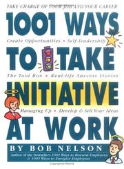 Cover of: 1001 Ways to Take Initiative at Work