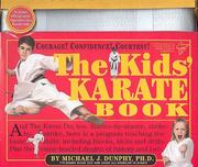 Cover of: The Kids' Karate Book & Karate Belt | Michael J. Dunphy, George E. Anderson