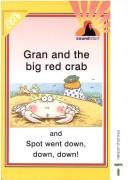 Cover of: Gran and the big red crab ; and, Spot went down, down, down!