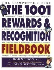 Cover of: The 1001 rewards & recognition fieldbook