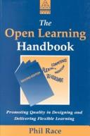 The open learning handbook by Philip Race