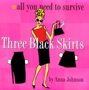 Cover of: Three Black Skirts  | Anna Johnson