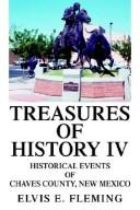 Cover of: Treasures of History IV | Elvis E. Fleming