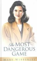 Cover of: The Most Dangerous Game | Mary Wibberley