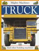 Cover of: Truck (Mighty Machines)