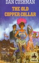 Cover of: The Old Copper Collar