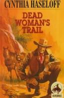 Cover of: Dead Woman's Trail