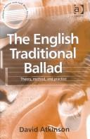 Cover of: The English Traditional Ballad | David Atkinson