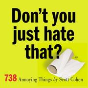 Cover of: Don't you just hate that? | Cohen, Scott
