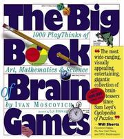 Cover of: The Big Book of Brain Games | Ivan Moscovich
