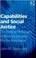 Cover of: Capabilities and Social Justice | John Alexander