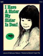 Cover of: I Have a Sister--My Sister Is Deaf