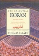 Cover of: the Essential Koran | Thomas F. Cleary