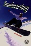 Cover of: Snowboarding (Cover to Cover Books)