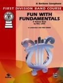 Cover of: Fun With Fundamentals (First Division Band Course) | Bill Laas