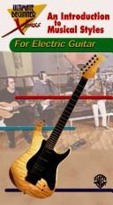 Cover of: An Introduction to Musical Styles for Electric Guitar (The Ultimate Beginner Xpress)