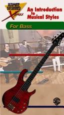 Cover of: An Introduction to Musical Styles for Bass (The Ultimate Beginner Xpress) | Alfred Publishing